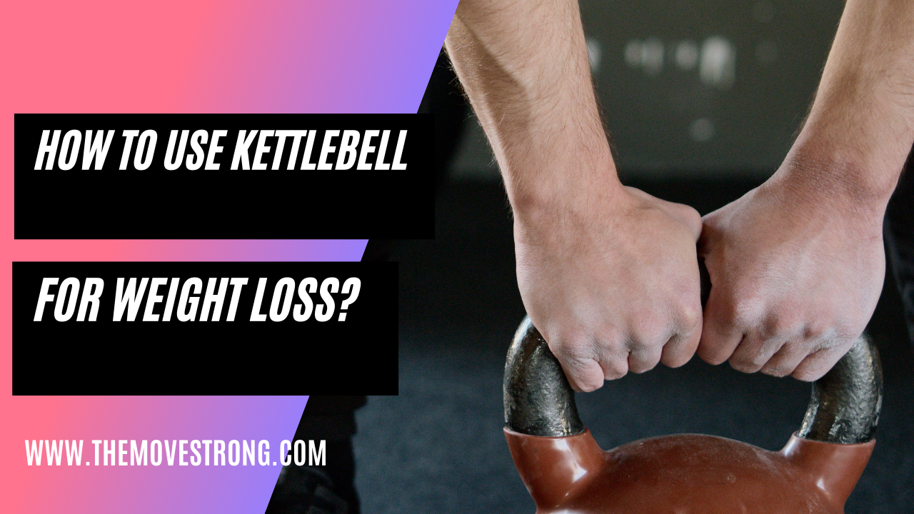 How to use kettlebells for weigh loss? 8 beneficial kettlebell exercises for weight loss!